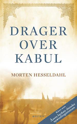 Drager over Kabul af Morten Hesseldahl