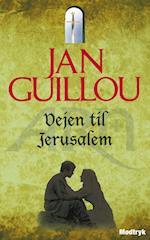 Vejen til Jerusalem (Korstogsserien, nr. 1)
