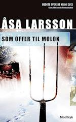 Som offer til Molok (Serien om Rebecka Martinsson 5 bind)