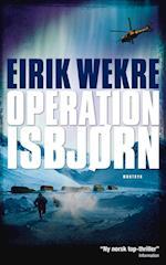 Operation Isbjørn (Trilogien om Hege Tønnesen, nr. 2)