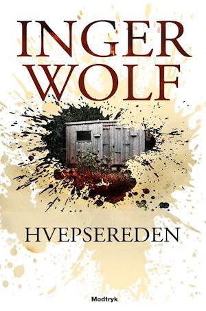 Bog, hæftet Hvepsereden af Inger Wolf