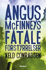 Angus McFinneys fatale forstyrrelser af Keld Conradsen
