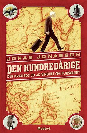 Bog, paperback Den hundredårige der kravlede ud ad vinduet og forsvandt af Jonas Jonasson
