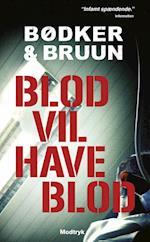 Blod vil have blod (Serien om Linnea Kirkegaard)