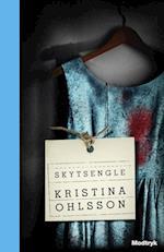 Skytsengle (Serien om Fredrika Bergman, nr. 3)