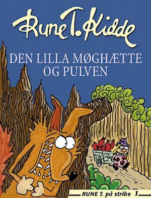 Den Lilla Møghætte og Pulven af Rune T Kidde