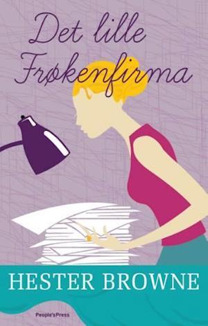 Bog, hæftet Det lille frøkenfirma af Hester Browne