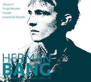 Bog indbundet Herman Bang: Noveller 6-10 af Herman Bang