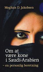 Om at være kone i Saudi-Arabien (People's price)