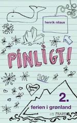 Pinligt! - ferien i Grønland (Pinligt!, nr. 2)