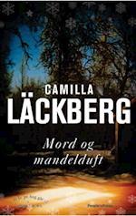 Mord og mandelduft af Camilla Läckberg