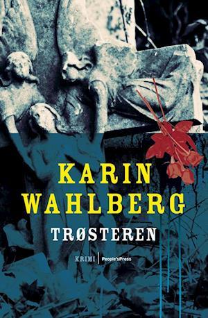 Bog, hæftet Trøsteren af Karin Wahlberg