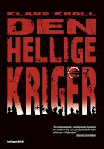 Den hellige kriger af Klaus Kroll