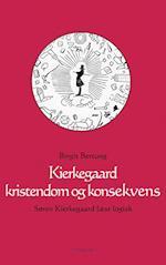 Kierkegaard kristendom og konsekvens