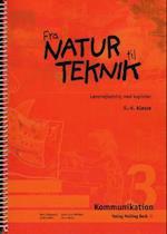 Kommunikation 3, Lærervejledning med kopisider (Fra natur til teknik)