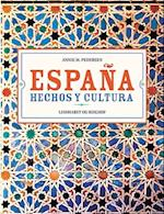 España hechos y cultura