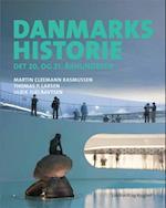 Danmarkshistorie - det 20. og 21. århundrede af Ulrik Lavtsen, Martin Cleemann Rasmussen, Thomas P. Larsen