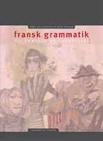 Fransk grammatik til samtale og forståelse (Dansk litteraturtekst ungdomsuddannelserne)