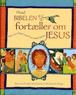 Hvad Bibelen fortæller om Jesus
