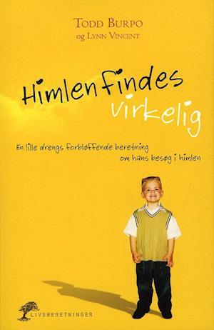 Bog, paperback Himlen findes virkelig af Todd Burpo, Lynn Vincent
