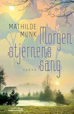 Morgenstjernens sang af Mathilde Munk