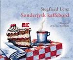 Sønderjysk kaffebord af Siegfried Lenz