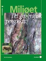 Miljøet i et geografisk perspektiv (Miljøbiblioteket, nr. 18)