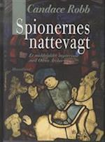 Spionernes nattevagt (Et middelaldermysterium med Owen Archer, nr. 10)