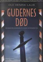 Gudernes død (En saga fra Danmark på Svend Estridsøns tid)