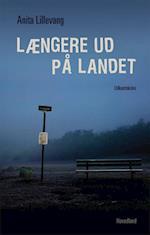 Længere ud på landet af Anita Lillevang