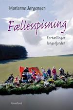 Fællesspisning af Marianne Jørgensen