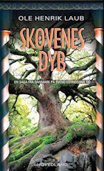 Skovenes dyb af Ole Henrik Laub