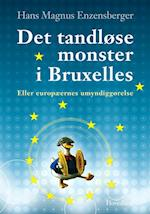 Det tandløse monster i Bruxelles