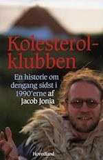 Kolesterolklubben: En historie om dengang sidst i 1990'erne