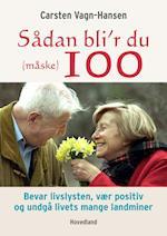 Sådan bli'r du (måske) 100