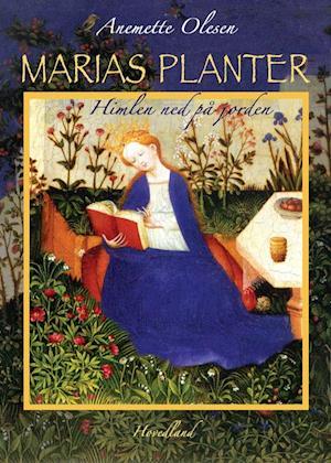 Bog, indbundet Marias planter af Anemette Olesen