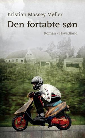 Bog hæftet Den fortabte søn af Kristian Massey Møller