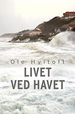 Livet ved havet af Ole Hyltoft
