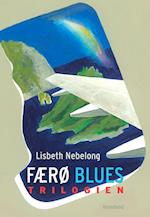 Færø blues trilogien af Lisbeth Nebelong