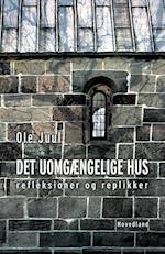 Det uomgængelige hus af Ole Juul