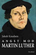 Angst, Mod - Martin Luther