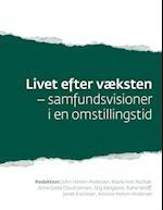 Livet efter væksten af Stig Melgaard, John Holten-Andersen, Anne Grete Claudi Jensen