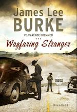 Vejfarende fremmed af James Lee Burke