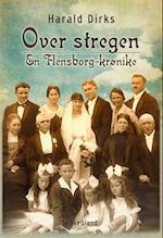 Over stregen - en Flensborg-krønike