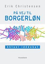 På vej til borgerløn af Erik Christensen