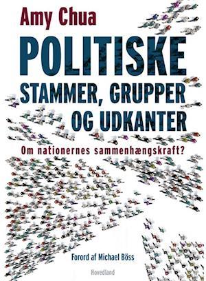 amy chua – Politiske stammer-amy chua-bog på saxo.com