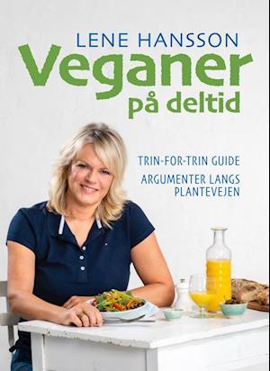 Veganer på deltid-Lene Hansson-Bog
