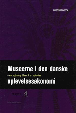 Museerne i den danske oplevelsesøkonomi