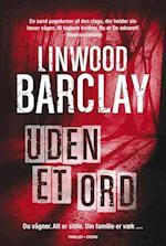 Uden et ord af Linwood Barclay