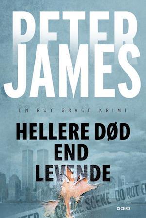 Bog hæftet Hellere død end levende af Peter James